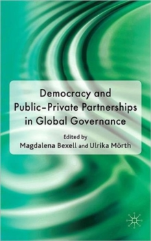 Democracy and Public-Private Partnerships in Global Governance, Hardback Book