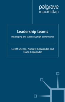 Leadership Teams : Developing and Sustaining High Performance, PDF eBook