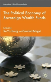 The Political Economy of Sovereign Wealth Funds, Hardback Book