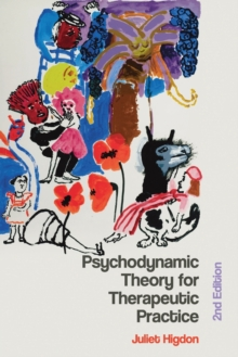 Psychodynamic Theory for Therapeutic Practice, Paperback Book