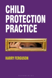 Child Protection Practice, Paperback Book