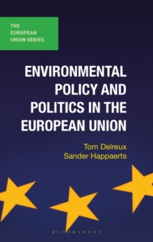 Environmental Policy and Politics in the European Union, Paperback Book
