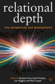 Relational Depth : New Perspectives and Developments, Paperback / softback Book