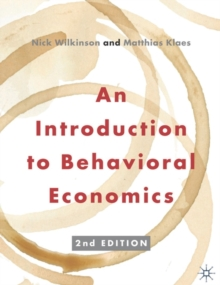An Introduction to Behavioral Economics, Paperback Book