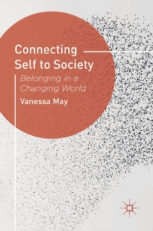 Connecting Self to Society : Belonging in a Changing World, Paperback Book
