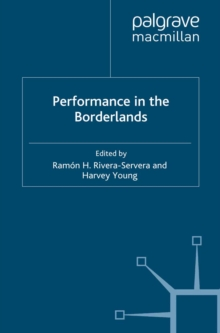 Performance in the Borderlands, PDF eBook