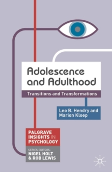 Adolescence and Adulthood : Transitions and Transformations, Paperback / softback Book