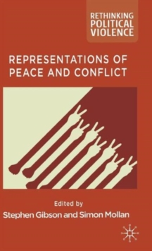 Representations of Peace and Conflict, Hardback Book