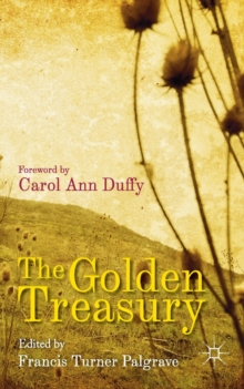 The Golden Treasury : Of the Best Songs and Lyrical Poems in the English Language, Paperback / softback Book