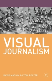Visual Journalism, Paperback Book