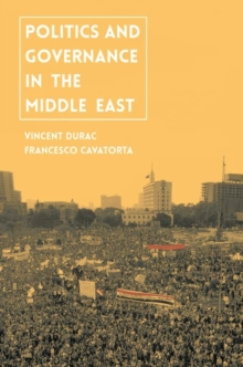 Politics and Governance in the Middle East, Hardback Book
