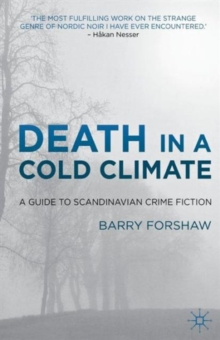 Death in a Cold Climate : A Guide to Scandinavian Crime Fiction, Paperback Book