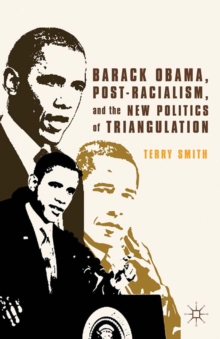 Barack Obama, Post-Racialism, and the New Politics of Triangulation, PDF eBook