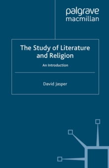 The Study of Literature and Religion : An Introduction, PDF eBook