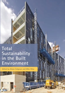 Total Sustainability in the Built Environment, Paperback / softback Book