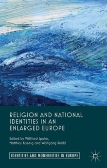 Religion and National Identities in an Enlarged Europe, Hardback Book