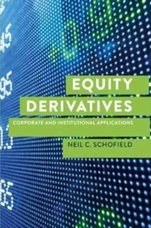 Equity Derivatives : Corporate and Institutional Applications, Hardback Book