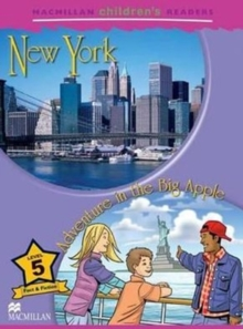 Macmillan Children's Readers - New York/Adventure in the Big Apple - Level 5, Board book Book