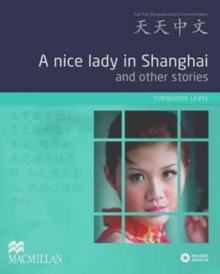 A Nice Lady in Shanghai and Other Stories : Turquoise Level, Mixed media product Book