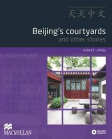 Beijing's Courtyards and Other Stories : Violet Level, Mixed media product Book