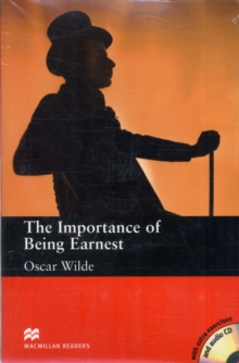 Importance of Being Earnest - Upper Intermediate Reader, Paperback Book