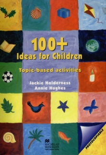 100+ Ideas for Children : Topic-based activities for young learners of English, PDF eBook