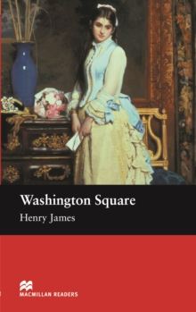 Washington Square : Beginner ELT/ESL Graded Reader, EPUB eBook