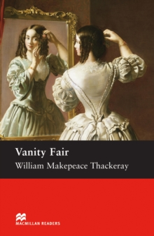 Vanity Fair : Upper Intermediate ELT/ESL Graded Reader, EPUB eBook
