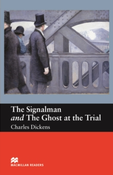 The Signalman and Ghost at the Trial : Beginner ELT/ESL Graded Reader, PDF eBook