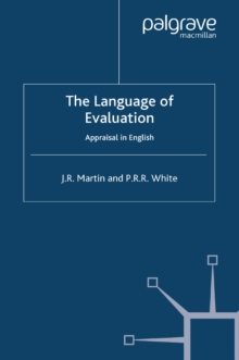 The Language of Evaluation : Appraisal in English, PDF eBook