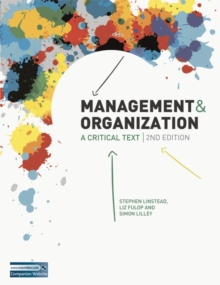 Management and Organization : A Critical Text, Paperback / softback Book