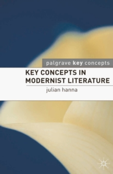 Key Concepts in Modernist Literature, Paperback / softback Book
