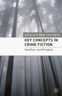 Key Concepts in Crime Fiction, Paperback Book