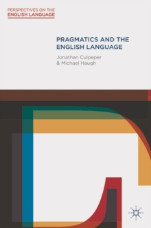 Pragmatics and the English Language, Paperback / softback Book
