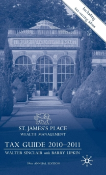 St James's Place Tax Guide 2010-2011, Hardback Book
