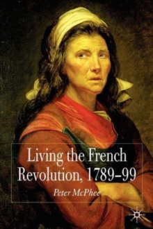 Living the French Revolution, 1789-1799, Paperback Book
