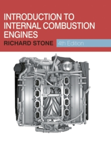 Introduction to Internal Combustion Engines, Hardback Book