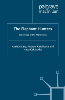 The Elephant Hunters : Chronicles of the Moneymen, PDF eBook