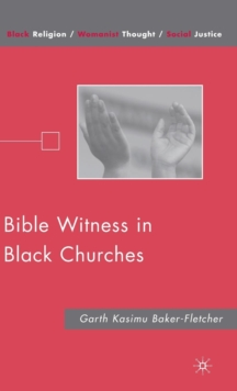 Bible Witness in Black Churches, Hardback Book