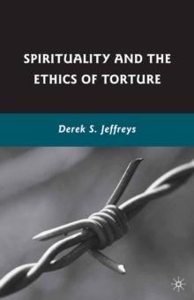 Spirituality and the Ethics of Torture, PDF eBook