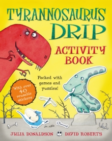 Tyrannosaurus Drip Activity Book, Paperback Book
