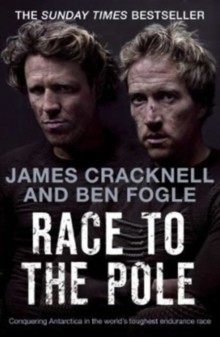 Race to the Pole : Conquering Antarctica in the world's toughest endurance race, EPUB eBook
