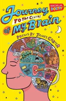 Journey to the Centre of My Brain, Paperback / softback Book