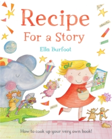 Recipe for a Story, Paperback Book