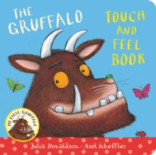 My First Gruffalo: Touch-and-Feel, Hardback Book