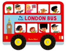Whizzy Wheels: My First London Bus, Board book Book