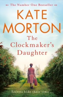 The Clockmaker's Daughter : A Gripping and Heartbreaking Mystery from the Author of The House at Riverton, EPUB eBook