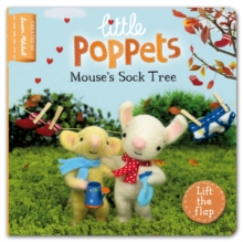 Little Poppets: Mouse's Sock Tree : A Lift-the-flap First Story, Board book Book