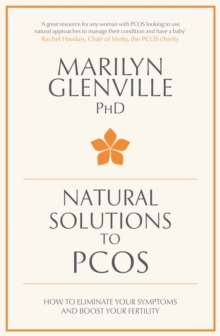Natural Solutions to PCOS : How to eliminate your symptoms and boost your fertility, EPUB eBook