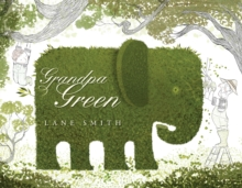 Grandpa Green, Hardback Book